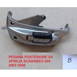 Pedana Posteriore sinistra completa di supporto usataAPRILIA Scarabeo 500 cc